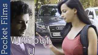 Short Film About Relationships  - Without U | Cute Couple In Love