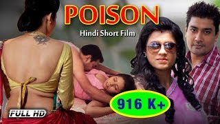 Poison - A thriller Story | Hindi Short Film |  Hot Short Film 2016 | Mega Short Films